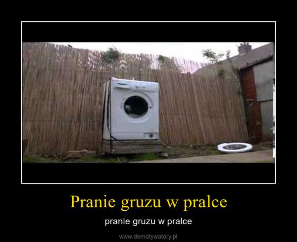 Pranie gruzu w pralce – pranie gruzu w pralce