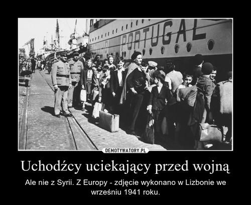 Uchodźcy uciekający przed wojną