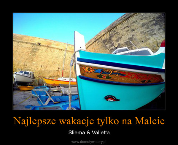 Najlepsze wakacje tylko na Malcie – Sliema & Valletta