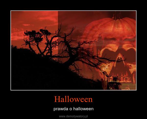 Halloween – prawda o halloween