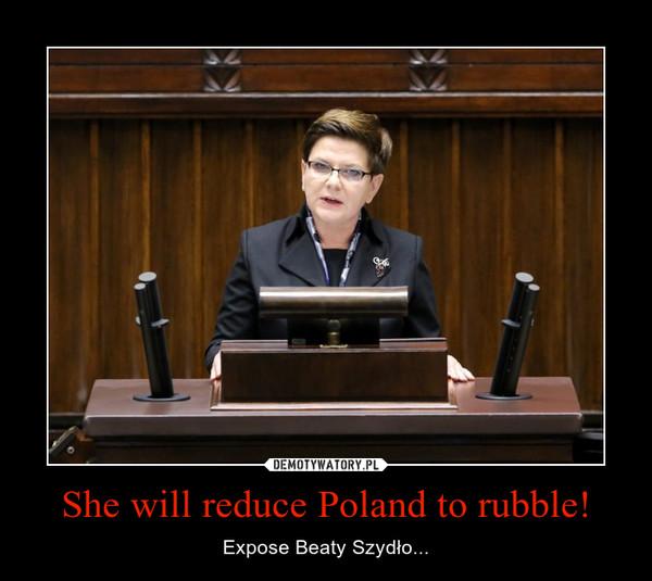 She will reduce Poland to rubble! – Expose Beaty Szydło...