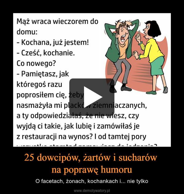 25 dowcipów, żartów i sucharów na poprawę humoru – O facetach, żonach, kochankach i... nie tylko