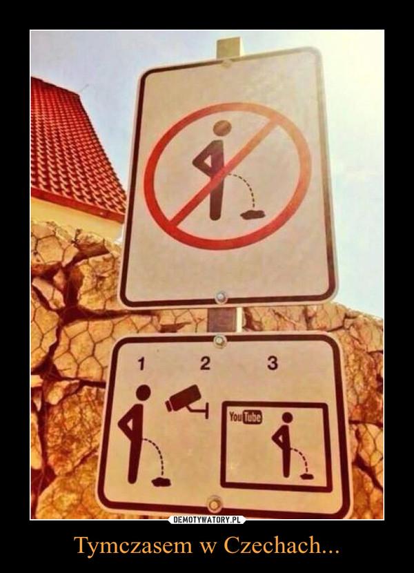 Tymczasem w Czechach... –