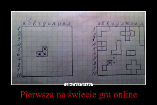 Pierwsza na świecie gra online –