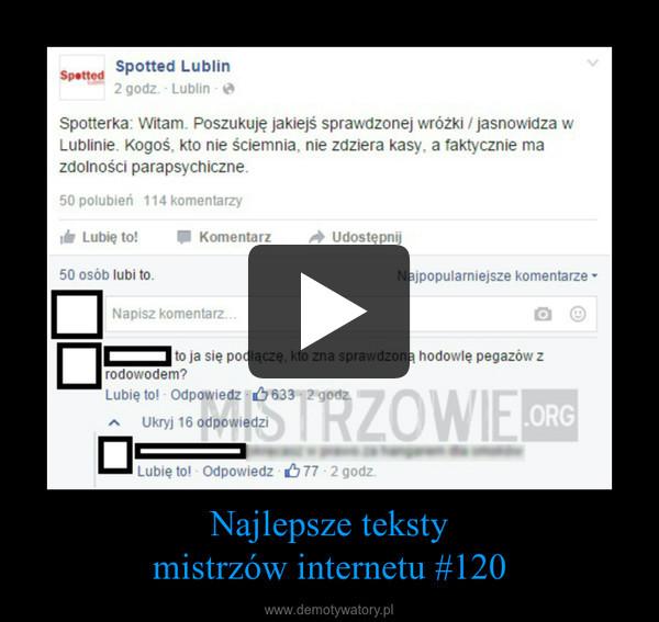 Najlepsze tekstymistrzów internetu #120 –