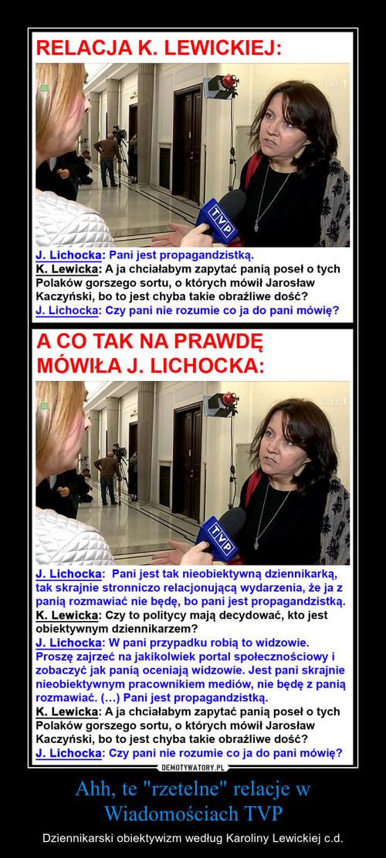 """Ahh, te """"rzetelne"""" relacje w Wiadomościach TVP"""