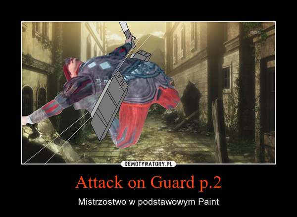 Attack on Guard p.2 – Mistrzostwo w podstawowym Paint