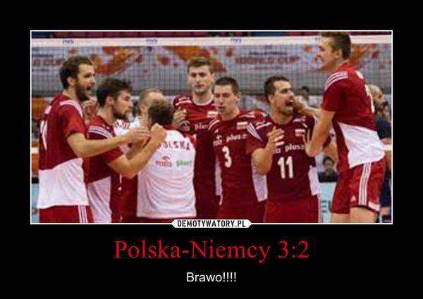 Polska-Niemcy 3:2 – Brawo!!!!