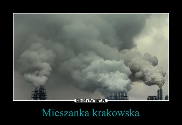 Mieszanka krakowska –
