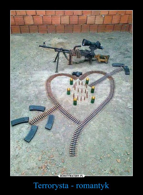 Terrorysta - romantyk –