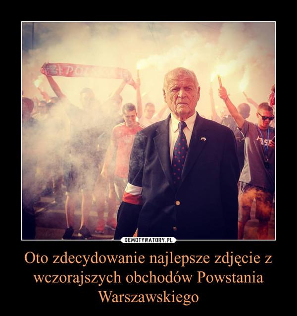 Oto zdecydowanie najlepsze zdjęcie z wczorajszych obchodów Powstania Warszawskiego –