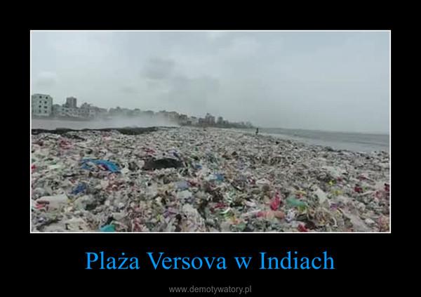 Plaża Versova w Indiach –