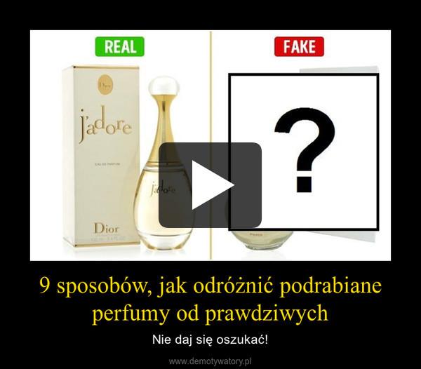 9 sposobów, jak odróżnić podrabiane perfumy od prawdziwych – Nie daj się oszukać!