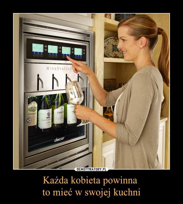 Każda kobieta powinna to mieć w swojej kuchni –
