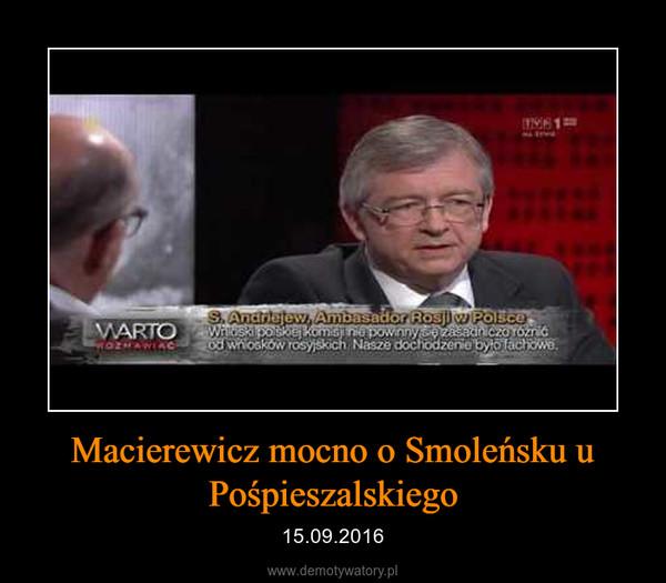 Macierewicz mocno o Smoleńsku u Pośpieszalskiego – 15.09.2016