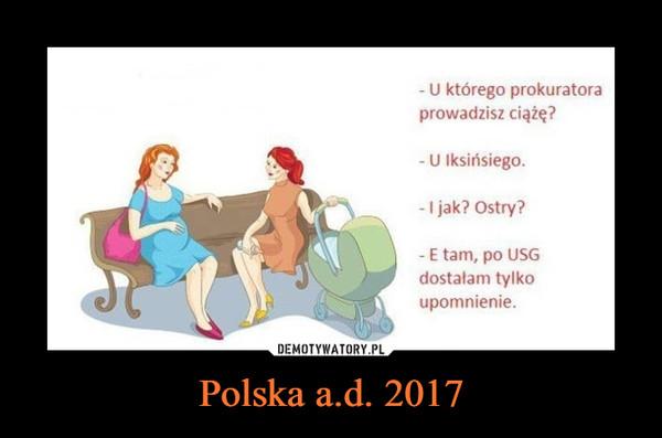 Polska a.d. 2017 –