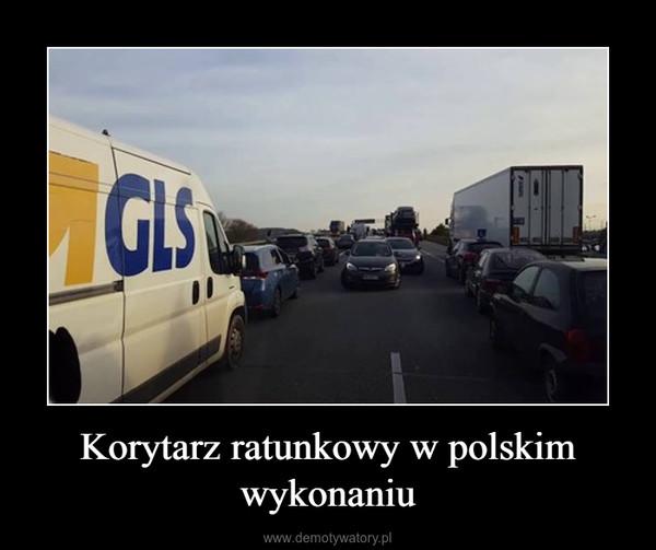 Korytarz ratunkowy w polskim wykonaniu –
