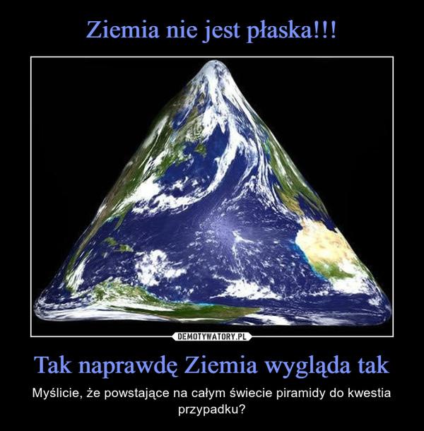 Forum OOBE > Płaska Ziemia Czy Kulowata ?