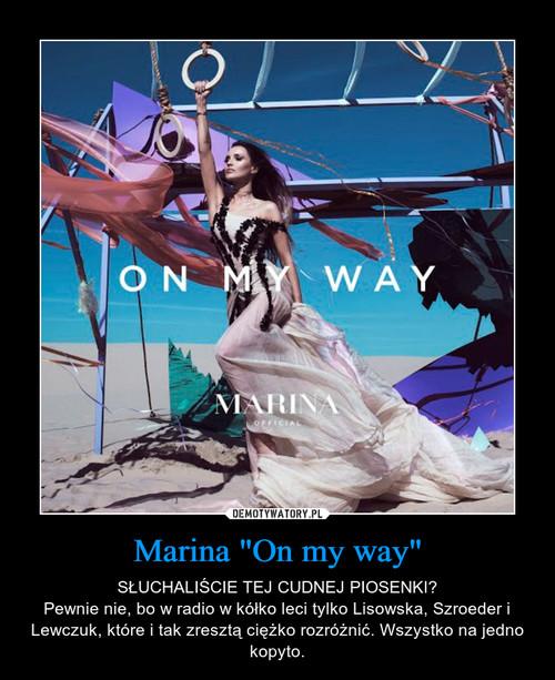 "Marina ""On my way"""