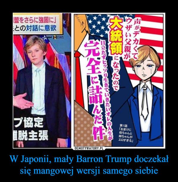 W Japonii, mały Barron Trump doczekał się mangowej wersji samego siebie –