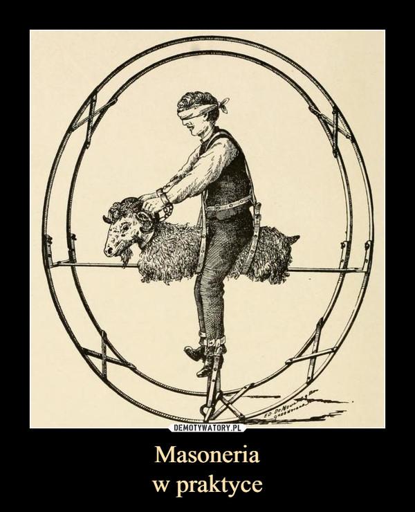 Masoneriaw praktyce –