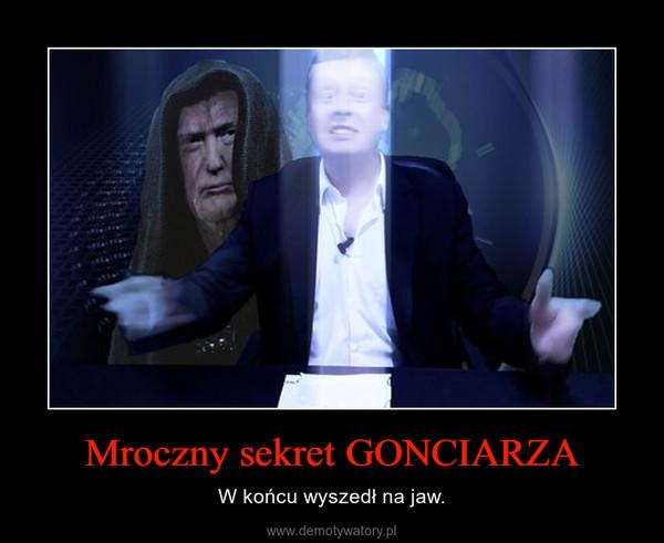 Mroczny sekret GONCIARZA – W końcu wyszedł na jaw.