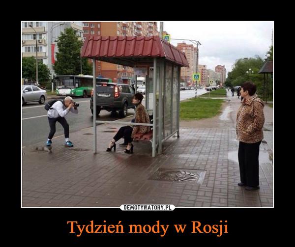 Tydzień mody w Rosji –