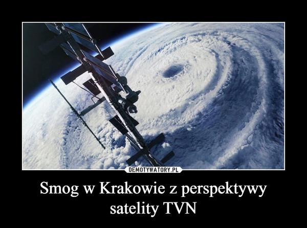 Smog w Krakowie z perspektywy satelity TVN –