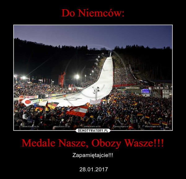 Medale Nasze, Obozy Wasze!!! – Zapamiętajcie!!! 28.01.2017