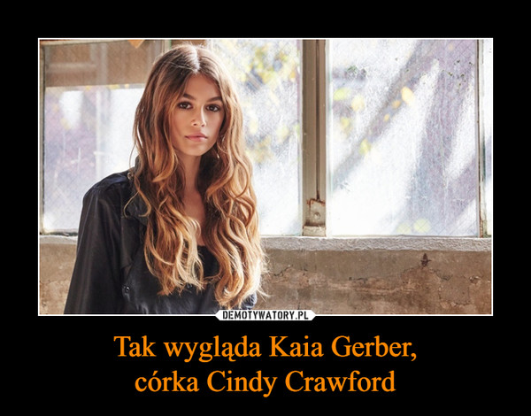 Tak wygląda Kaia Gerber,córka Cindy Crawford –