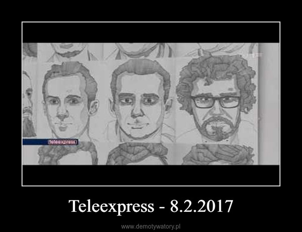 Teleexpress - 8.2.2017 –