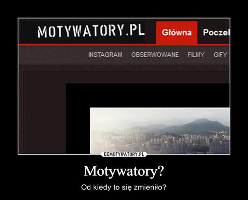 Motywatory?