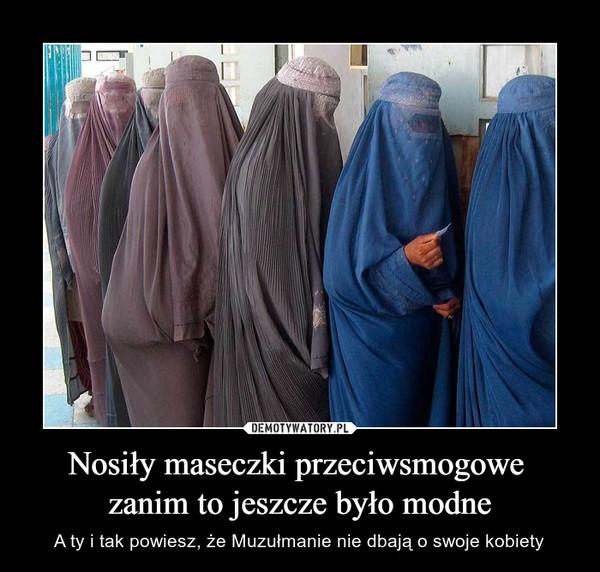 Nosiły maseczki przeciwsmogowe zanim to jeszcze było modne – A ty i tak powiesz, że Muzułmanie nie dbają o swoje kobiety