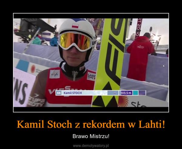 Kamil Stoch z rekordem w Lahti! – Brawo Mistrzu!