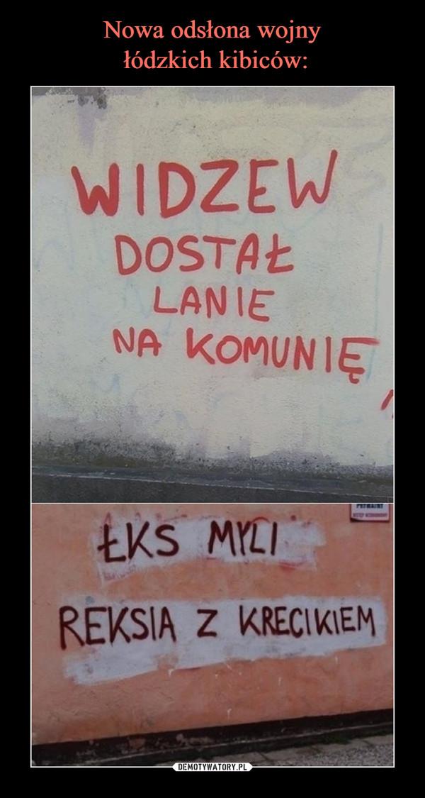 –  Widzew dostał lanie na komunięŁKS myli Reksia z Krecikiem