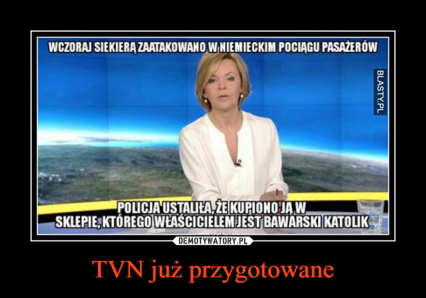TVN już przygotowane –
