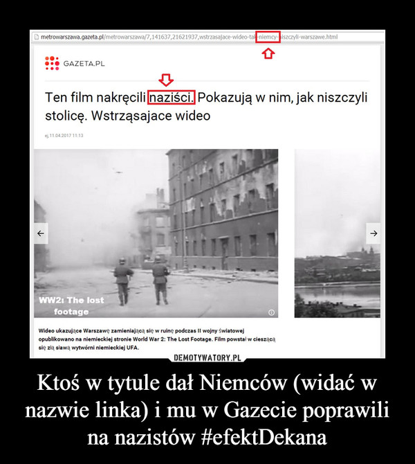 Ktoś w tytule dał Niemców (widać w nazwie linka) i mu w Gazecie poprawili na nazistów #efektDekana –