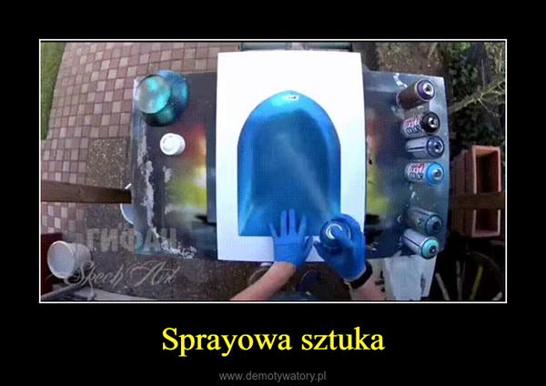 Sprayowa sztuka –