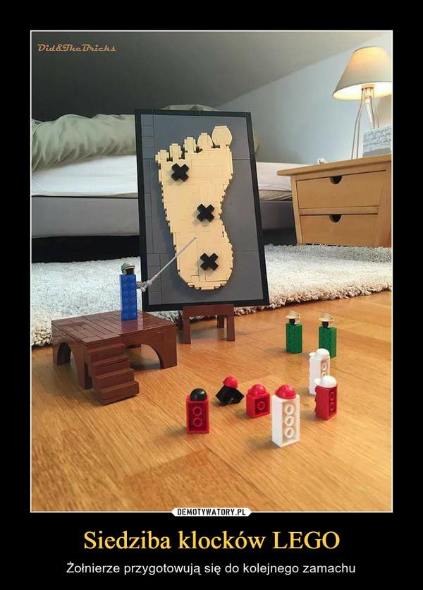 Siedziba klocków LEGO – Żołnierze przygotowują się do kolejnego zamachu