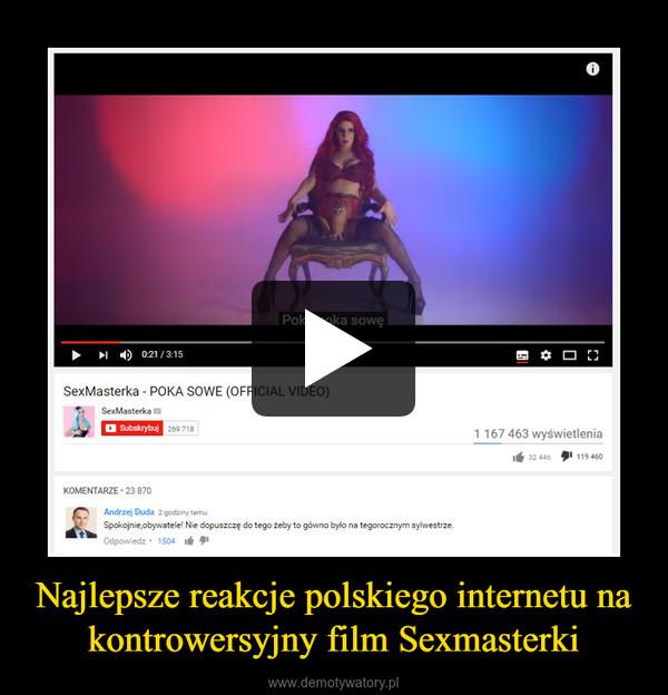 Najlepsze reakcje polskiego internetu na kontrowersyjny film Sexmasterki –