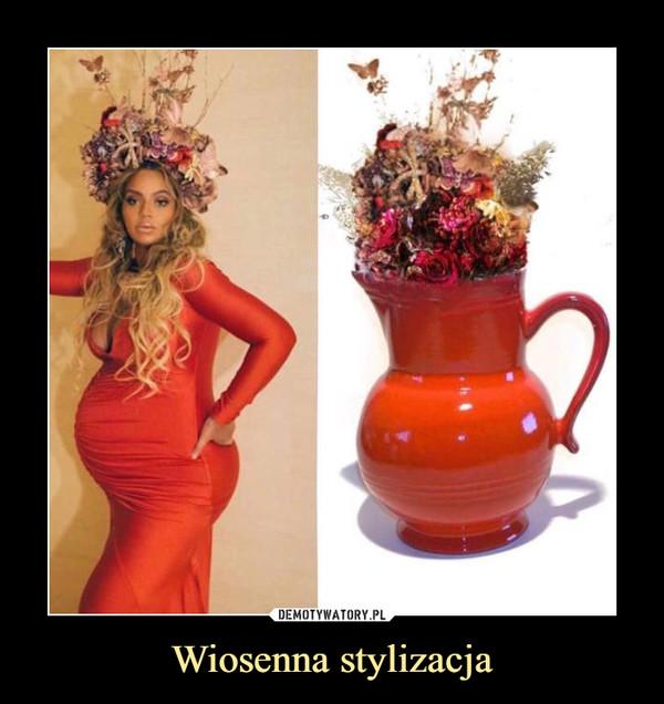 Wiosenna stylizacja –
