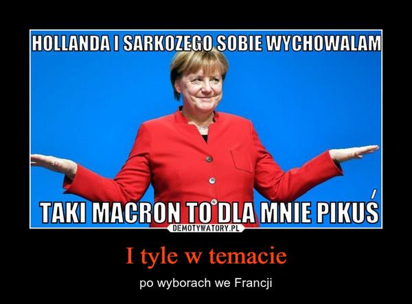 I tyle w temacie – po wyborach we Francji