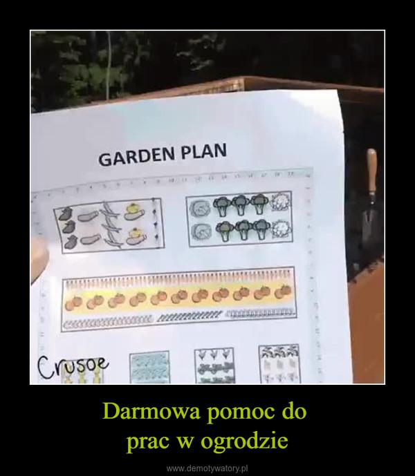 Darmowa pomoc do prac w ogrodzie –