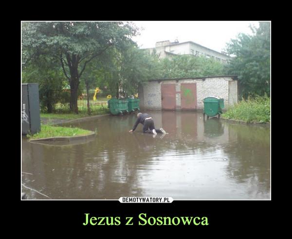 Jezus z Sosnowca –