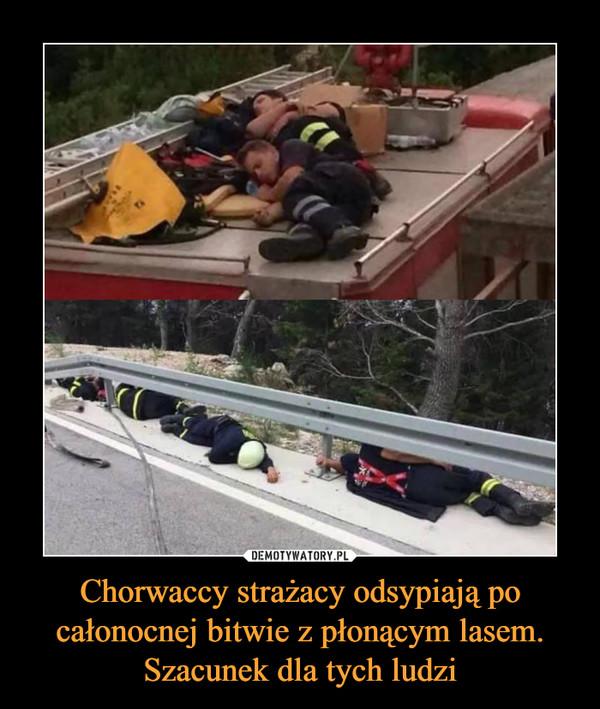 Chorwaccy strażacy odsypiają po całonocnej bitwie z płonącym lasem. Szacunek dla tych ludzi