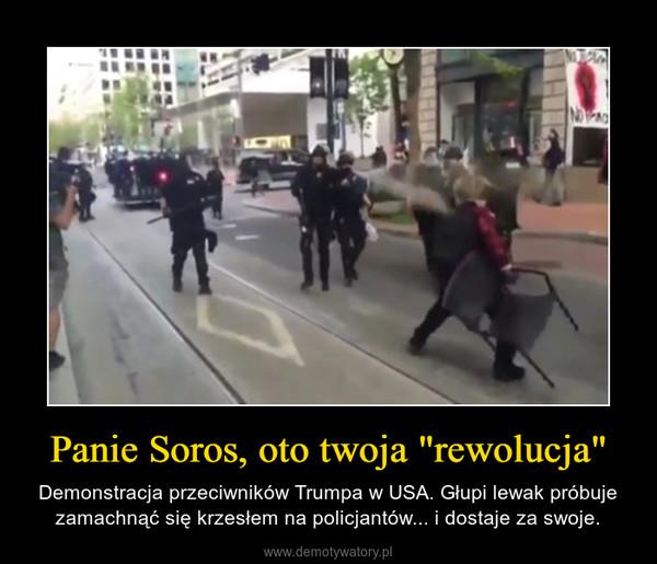 """Panie Soros, oto twoja """"rewolucja"""" – Demonstracja przeciwników Trumpa w USA. Głupi lewak próbuje zamachnąć się krzesłem na policjantów... i dostaje za swoje."""