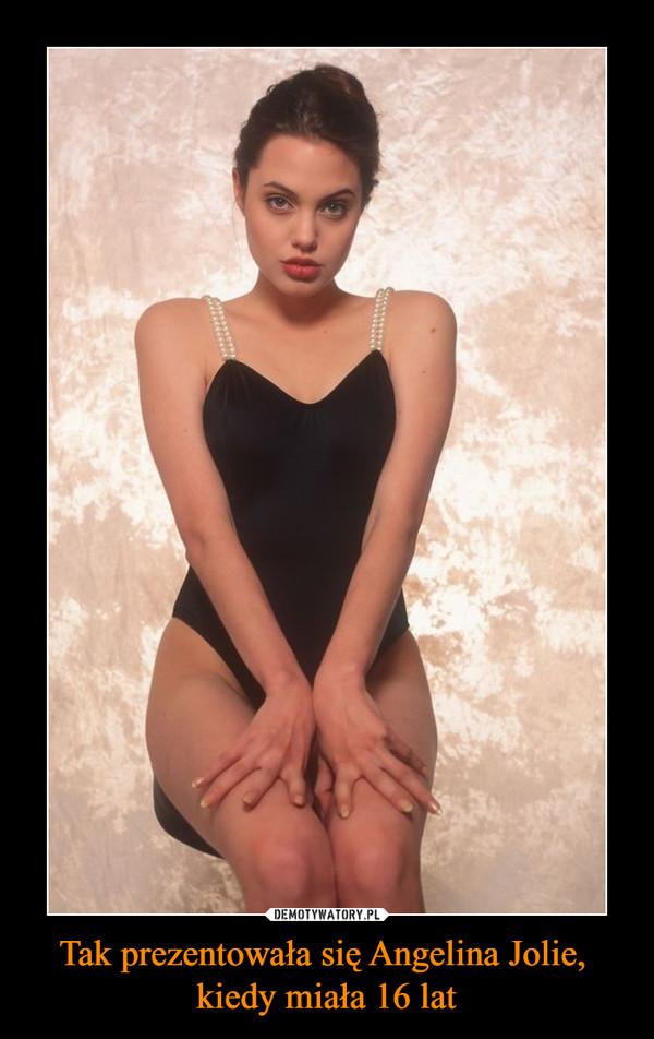 Tak prezentowała się Angelina Jolie, kiedy miała 16 lat –