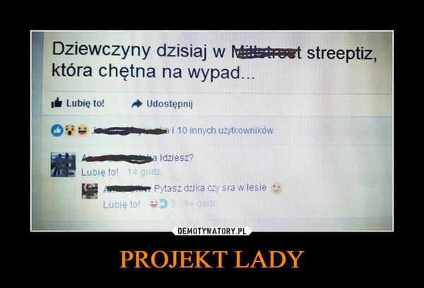 PROJEKT LADY –