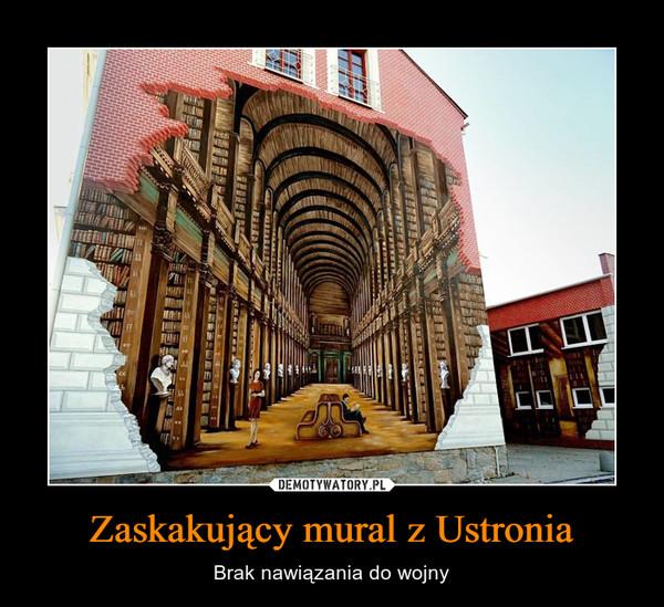 Zaskakujący mural z Ustronia – Brak nawiązania do wojny