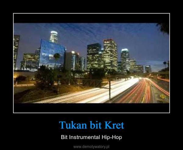 Tukan bit Kret – Bit Instrumental Hip-Hop
